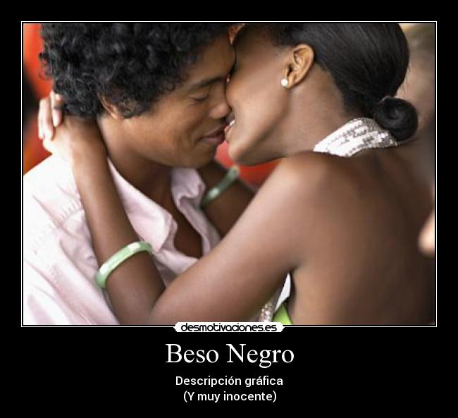 Amistad Houston beso negro 6277